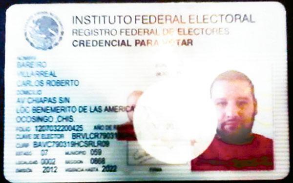 Falsa identificación del Instituto Federal Electoral a nombre de Roberto Barreiro Villareal, con domicilio en Ocosingo, Chiapas. A pesar de haberse girado orden de captura internacional, es inaudito que la Interpol no haya dado con su paradero, ya que se le capturó gracias a una denuncia anónima de una persona que vivía en el mismo condominio que se enteró del caso por los medios de comunicación.